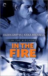In the Fire (In the Kitchen) - Nikka Michaels, Eileen Griffin