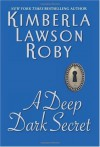 A Deep Dark Secret - Kimberla Lawson Roby