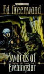 Swords of Eveningstar: The Knights of Myth Drannor, Book I - Ed Greenwood