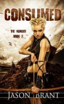 Consumed (The Hunger) (Volume 2) - Jason Brant