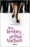 Los Hombres (a Veces, Por Desgracia) Siempre Vuelven - Penelope Parker, Adriana Sananes