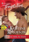 The Best Man in Texas (Boots & Booties) - Kristine Rolofson