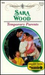 Temporary Parents - Sara Wood