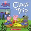 Peppa Pig: Class Trip - Neville Astley, Mark Baker