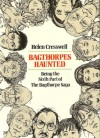 Bagthorpes Haunted: Being the 6th Part of the Bagthorpe Saga - Helen Cresswell