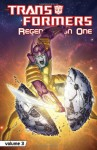 Transformers: Regeneration One Volume 3 - Simon Furman, Andrew Wildman, Guido Guidi