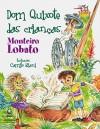 Dom Quixote das crianças (adaptação) - Monteiro Lobato, CAMILO RIANI