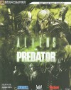 Aliens vs. Predator Official Strategy Guide - Tim Bogenn