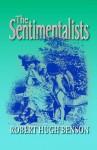 The Sentimentalists - Robert Hugh Benson
