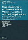 Recent Advances in Operator Theory, Operator Algebras, and Their Applications: Xixth International Conference on Operator Theory, Timisoara (Romania), 2002 - E. H. Brongers, Israel Gohberg, Dan Timotin, Florian H. Vasilescu, Laszlo Zsido