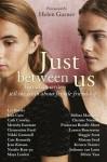Just Between Us - Maya Linden, Maggie Scott, Natalie Kon-Yu, Christie Nieman