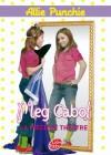 La pièce de théâtre (Allie Punchie, #4) - Meg Cabot, Josette Chicheportiche, Fabienne Duvigneau