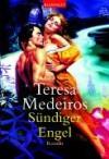 Sündiger Engel. (Taschenbuch) - Teresa Medeiros, Ute-Christine Geiler