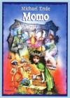 Momo czyli osobliwa historia o złodziejach czasu i o dziecku, które zwróciło ludziom skradziony im czas - Michael Ende