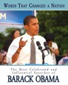 Words That Changed A Nation: The Most Celebrated and Influential Speeches of Barack Obama - Barack Obama