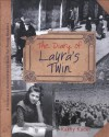 Diary of Laura's Twin - Kathy Kacer