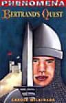 Bertrand's Quest (Fact Meets Fiction) - Carole Wilkinson