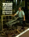 The Woodwright's Companion: Exploring Traditional Woodcraft - Roy Underhill