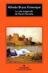 La vida exagera de Martín Romaña - Alfredo Bryce Echenique