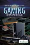 Gaming From Atari to Xbox - Michael Ray
