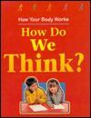 How Do We Think? - Carol Ballard