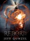 Reborn - Jeff Gunzel