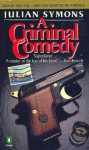 A Criminal Comedy - Julian Symons