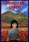 Breath of the Dragon - Gail Giles
