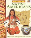 Native Americans (Make it Work! History) - Andrew Haslam, Alexandra Parsons