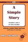 A Simple Story - Volumes 1 and 2 - Elizabeth Inchbald