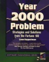 Year 2000 Problem: Strategies and Solutions from the Fortune 100 (Software Engineering Series) - Leon A. Kappelman