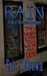 Rain: A Tale of The Bigfoot Apocalypse - Eric S. Brown