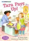 Tara Pays Up! - Kirsten Larsen, Paige Billin-Frye