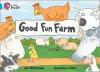 Good Fun Farm: Band 07 - Ian Whybrow