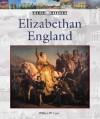 Elizabethan England (World History Series) - William W. Lace