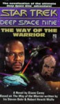 The Way of the Warrior - Diane Carey, Ira Steven Behr