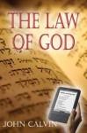On the Law of God - John Calvin