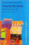 Tamburlaine, Parts I And Ii - Christopher Marlowe, Anthony B. Dawson