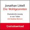 Die Wohlgesinnten (Wohlgesinnten: Dramatische Lesung, #1.1) - Jonathan Littell, Stephan Benson, Hainer Kober