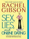 Sex, Lies, and Online Dating - Rachel Gibson