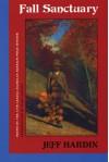 Fall Sanctuary - Jeff Hardin, Story Line Press, Mark Jarman