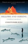 Hellfire and Herring: A Childhood Remembered - Christopher Rush