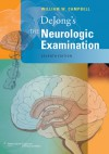DeJong's The Neurologic Examination - William W. Campbell, Campbell