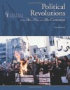 Political Revolutions Of The 18th, 19th, and 20th Centuries (Chelsea Foundation) - Tim McNeese