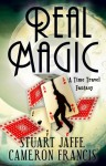 Real Magic - Stuart Jaffe, Cameron Francis