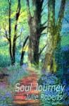 Soul Journey - Julie Roberts
