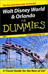 Walt Disney World & Orlando for Dummies 2001 - Jim Tunstall, Cynthia Tunstall