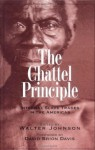The Chattel Principle: Internal Slave Trades in the Americas (David Brion Davis (Gilder Lehrman)) - Walter Johnson