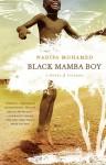 Black Mamba Boy: A Novel - Nadifa Mohamed