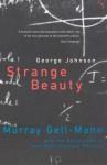 Strange Beauty - George Johnson